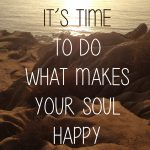 Whatbmakes your soul happy via project productivity